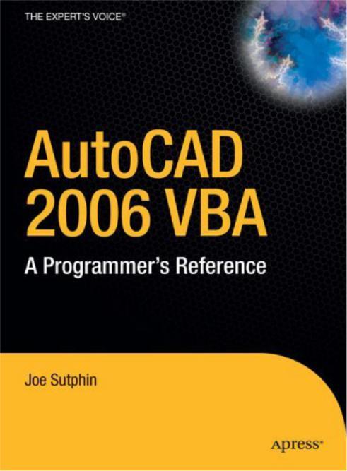 AutoCAD 2004 VBA: A Programmers Reference